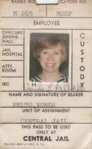 Vonda Pelto ID Card from Los Angeles' Men's Central Jail when she worked with serial killers and criminals as would-be psychologist from 1979-82.